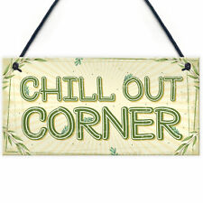 Chill Out Corner Man Cave Shed SummerHouse Sign Hot Tub Wall Door Plaque Gift