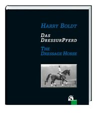 NIP Das DressurPferd / The Dressage Horse |  Harry Boldt / Dual Language
