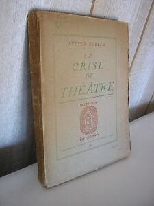 Lucien Dubech : La crise du théâtre 1928