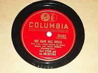 "KAY KYSER-Her Name Was Rosita (1940) COLUMBIA 10"" 78 RPM Shellac Single"