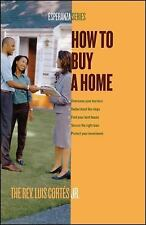 How to Buy a Home by Luis Cortes (2006, Paperback)