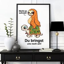 P109 Wandtattoo Loft® A3 Print Illustration Faultier Schildkröte Spruch langsam