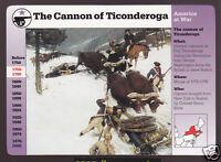 THE CANNON AT TICONDEROGA Saves Boston 1775 Revolutionary War 1996 GROLIER CARD