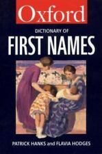 A DICTIONARY OF FIRST NAMES (OXFORD PAPERBACK REFERENCE S.)