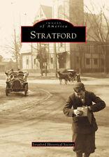 Stratford [Images of America] [CT] [Arcadia Publishing]