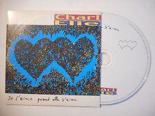 CHARLELIE : JE L'AIME QUAND ELLE S'AIME ♦ CD SINGLE PORT GRATUIT ♦