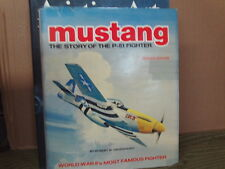 Mustang The Story of the P51 Fighter  Greunhagen  Military Aviation WWII