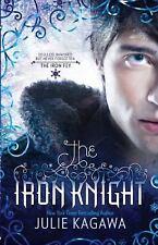 The Iron Knight (The Iron Fey) by Kagawa, Julie