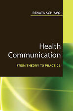 Very Good, Health Communication: From Theory to Practice (Jossey–Bass Public Hea