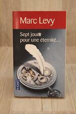 Sept jours pour une éternité... -  Marc LEVY - Livre - Occasion