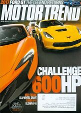 2015 Motor Trend Magazine: Challenge 600HP/Mid-Engine/2017 Ford GT/Turbo V-6