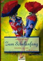 Zum Schulanfang (Brunnen-Reihe) von Gudrun Hettinger