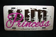 MUD PRINCESS METAL NOVELTY CAR LICENSE PLATE TAG OFF ROAD JEEP GIRL COUNTRY GIRL