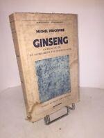 Ginseng la racine de vie et autres récits d'un chasseur russe par Prichvine 1946
