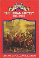 Indian Mutiny (The British at war) by Harris, John Hardback Book The Fast Free