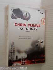 INCENDIARY Chris Cleave Maurizio Bartocci Frassinelli 2005 romanzo libro storia