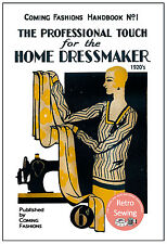 Années 1920 Professional Touch for the Home Dressmaker-Sewing Book-copie