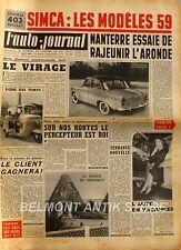 L'Auto-journal n°203 - L'Aronde - 403 Peugeot -Accident du Mans - 11 gds Cols