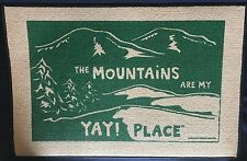 """""""The Mountains are my YAY! Place"""" Doormat Rug Carpet High Cotton - 27"""" x 18"""""""