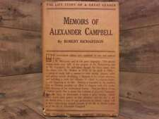 Memoirs of Alexander Campbell  Embracing a View of the Origin....  2 Volumes in