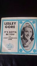 """LESLEY GORE 45 Picture Sleeve w/ """" It's Got To Be You"""" w/b """" I Don't Wanna Be A"""