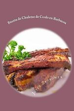 Spanish Food and Nutrition: Receta de Chuletas de Cerdo en Barbacoa :...