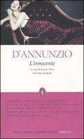 L'Innocente. Ediz. integrale - Gabriele D'Annunzio - Libro Nuovo in offerta!