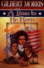 American Odyssey: A Time to Be Born Bk. 1 by Gilbert Morris (1994, Paperback)