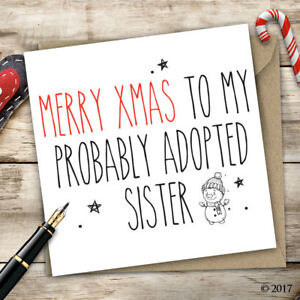 Christmas Card Sister • Adult Humour • Funny • Quirky • Offensive • Xmas D2