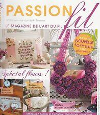 Passion fil N°23 point de croix et art du fil Spécial fleurs printemps