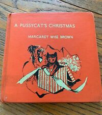 First Edition 1949 A Pussycat's Christmas Margaret Wise Brown Helen Stone HC DJ
