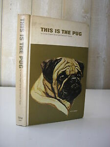 CYNOLOGIE / This is the PUG par Spirer 1968 carlin