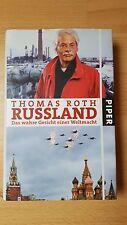 Thomas Roth: Russland: Das wahre Gesicht einer Weltmacht