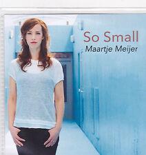 Maartjje Meijer-So Small Promo cd single