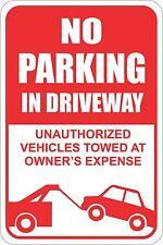 "No Parking In Driveway Sign 12"" x 8"" No Rust Heavy Gauge Aluminum Signs"