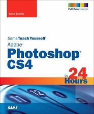 Sams Teach Yourself Adobe Photoshop CS4 in 24 Hours (5th Edition) (Sams Teach