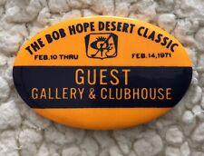 '71 Bob Hope Desert Classic: Guest Gallery & Clubhouse Golf Pin; A Palmer Winner