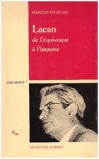ROUSTANG François - LACAN DE L'EQUIVOQUE A L'IMPASSE - 1986
