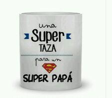 TAZAS DE CERAMICA PERSONALIZADAS Una super Taza para un Super Papa.DIA DEL PADRE
