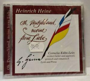 CD Heinrich Heine - Oh, Deutschland, meine ferne Liebe - Cornelia Kühn-Leitz