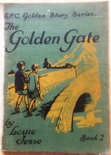 The Golden Gate by Louie Jesse (EPC, 1935) Golden Story Series Book 2. Very Rare
