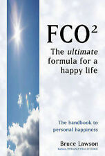 FCO2 _ THE ULTIMATE FORMULA FOR A HAPPY LIFE _ B LAWSON
