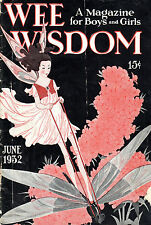 """""""WEE WISDOM"""" - AN AMERICAN MNAGAZINE FOR CHRISTIAN BOYS AND GIRLS"""" - (JUNE 1932)"""