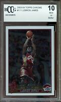 2003-04 Topps Chrome #111 LeBron James Rookie Card BGS BCCG 10 Mint+
