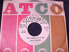 "ROXY MUSIC ""The Thrill Of It All"" mono/stereo RARE 1974 U.S. PROMO 45 on ATCO ex"