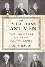 The Revolution's Last Men by Don N. Hagist (2016, Paperback)