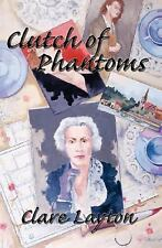 Clutch of Phantoms  by Clare Layton hardcover dj 1st