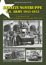 Tankograd 3028: U.S. Army Occupation Forces in German 1945 to 1955