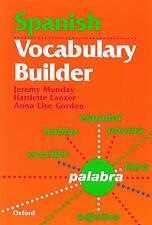 Spanish Vocabulary Builder by Jeremy Munday, Anne Lise Gordon, Harriette...