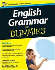 English Grammar for Dummies, UK Edition by Lesley J. Ward, Geraldine Woods | Pap